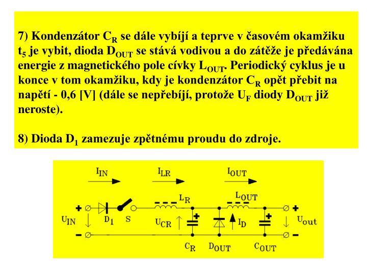 7) Kondenztor C