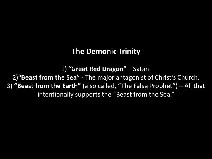 The Demonic Trinity