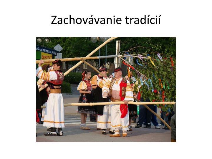 Zachovávanie tradícií