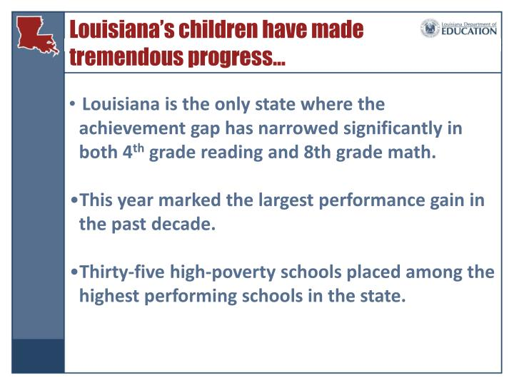 Louisiana's children have made tremendous progress