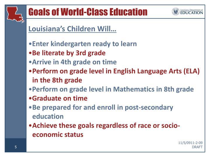 Goals of World-Class Education – Louisiana Children Will…