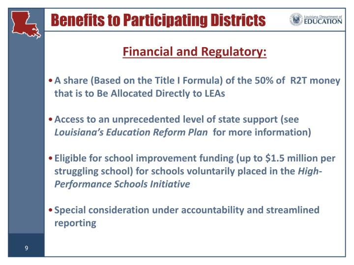 Benefits to Participating Districts