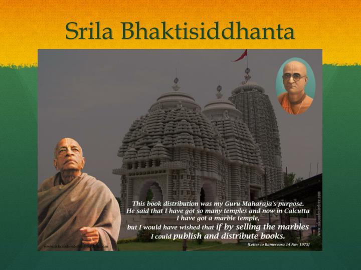 Srila Bhaktisiddhanta