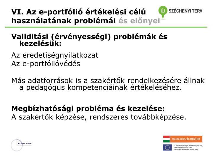 VI. Az e-portfólió értékelési célú használatának problémái