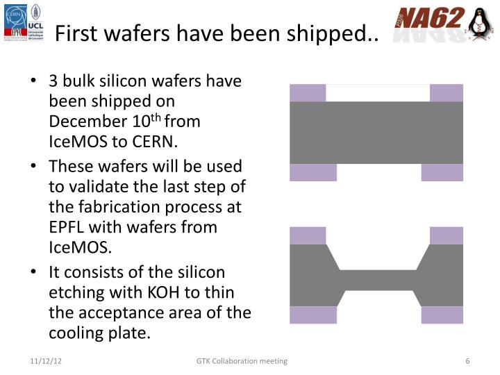 First wafers have been shipped..
