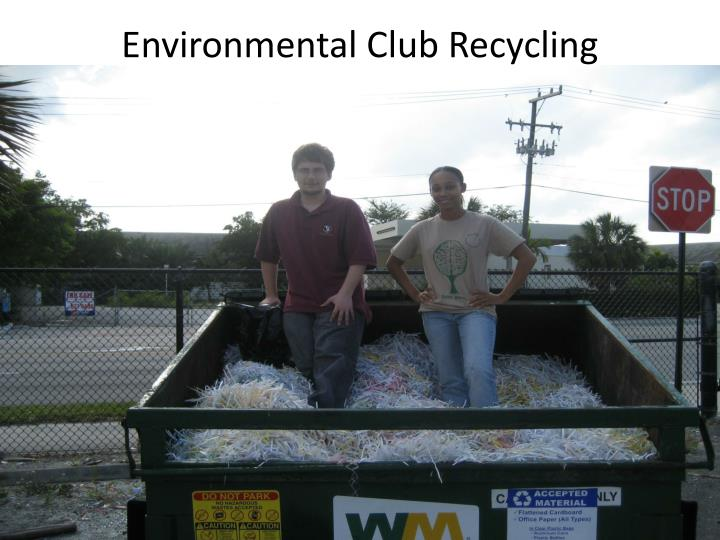 Environmental Club Recycling