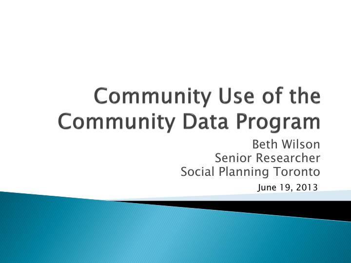 Community use of the community data program