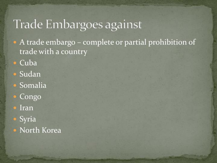 Trade Embargoes against