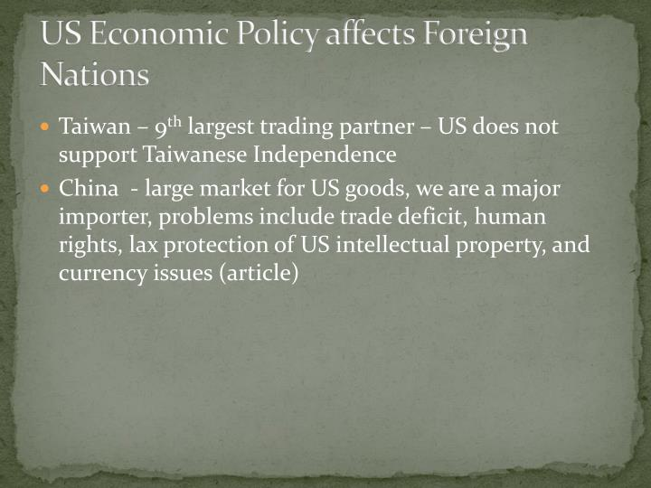 US Economic Policy affects Foreign Nations