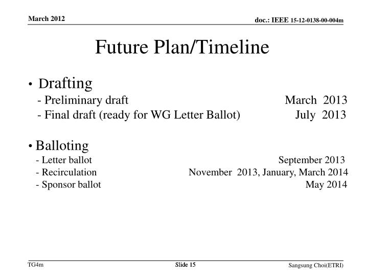 Future Plan/Timeline