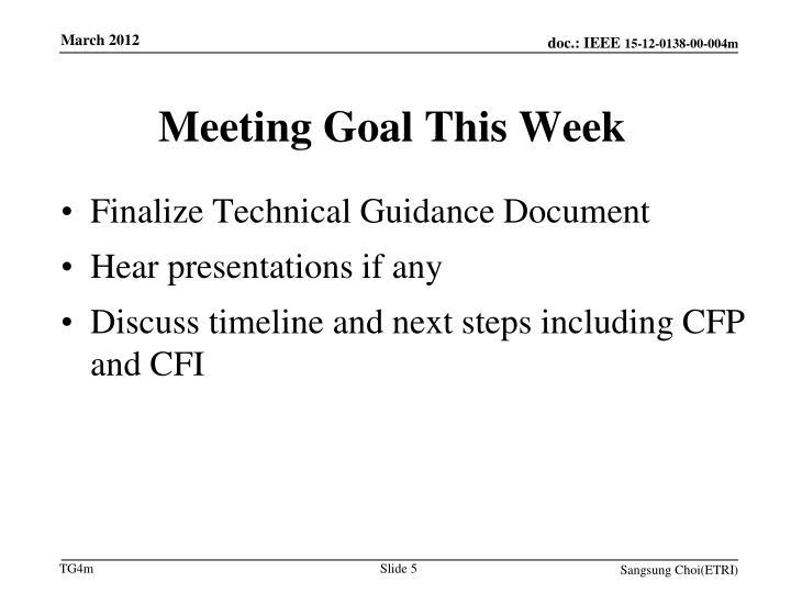 Meeting Goal This Week
