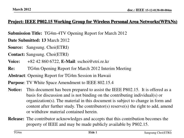 Project: IEEE P802.15 Working Group for Wireless Personal Area