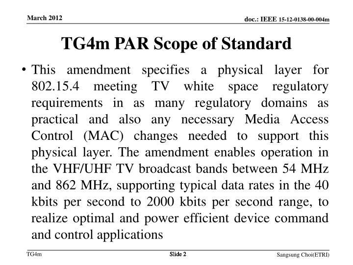 TG4m PAR Scope of Standard