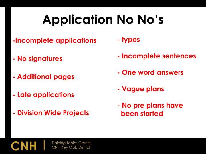 Application No No's