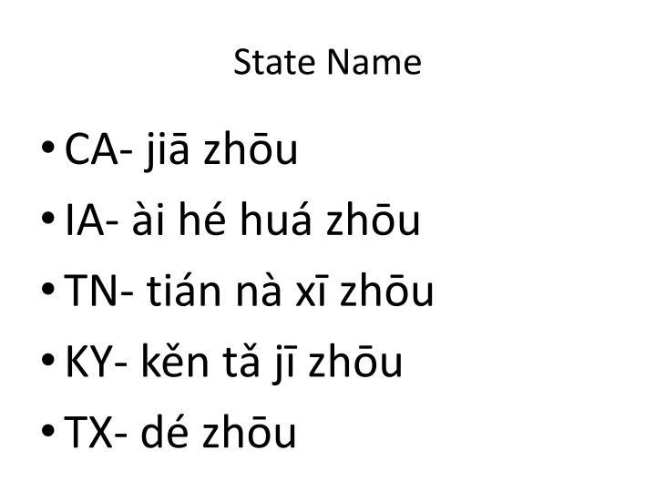 State Name