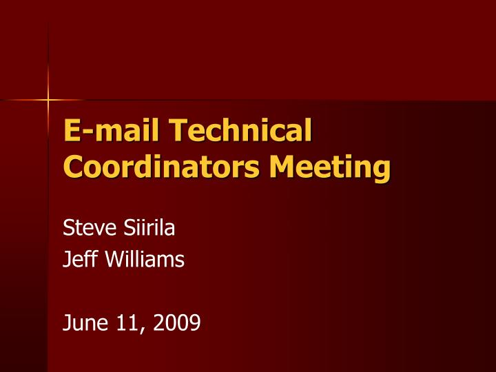 e mail technical coordinators meeting