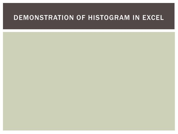 Demonstration of Histogram in Excel
