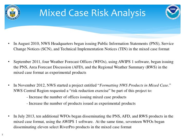 Mixed case risk analysis