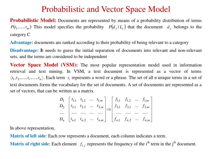 Probabilistic and Vector Space Model
