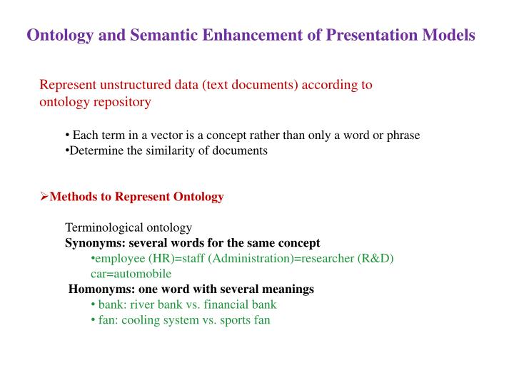 Ontology and Semantic Enhancement of Presentation Models