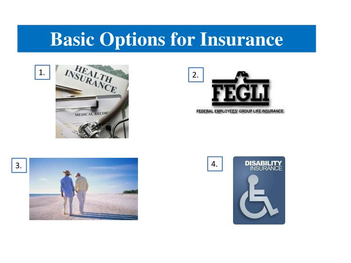 Basic Options for Insurance