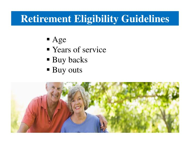 Retirement Eligibility Guidelines