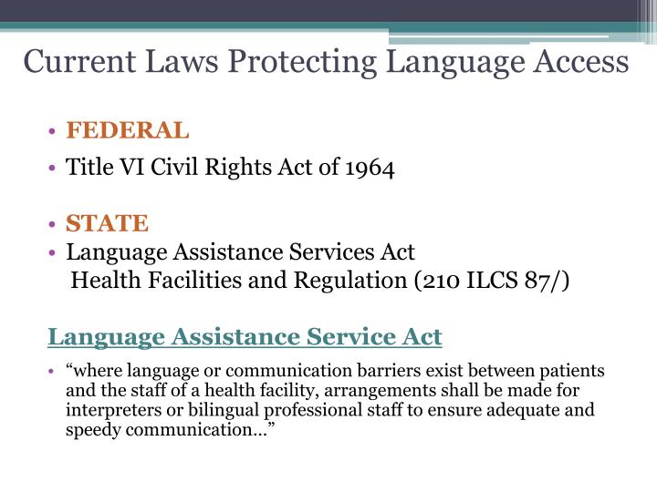 Current Laws Protecting Language Access