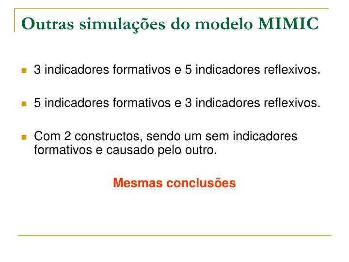 Outras simulações do modelo MIMIC