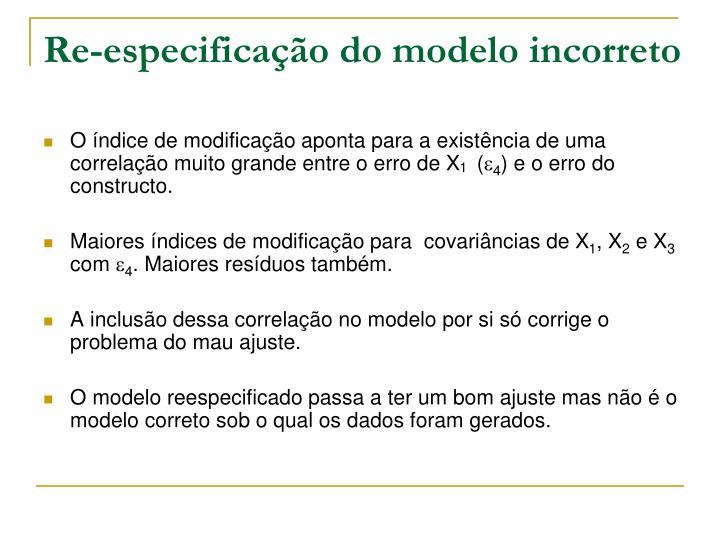 Re-especificação do modelo incorreto