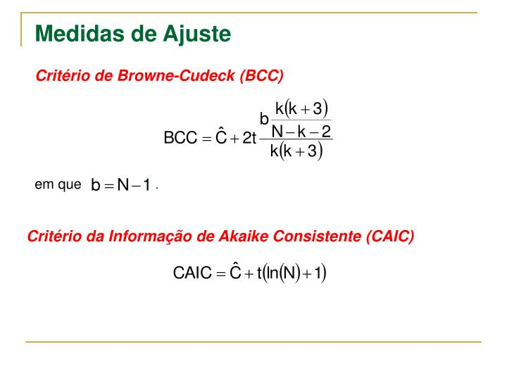 Critério de Browne-Cudeck (BCC)