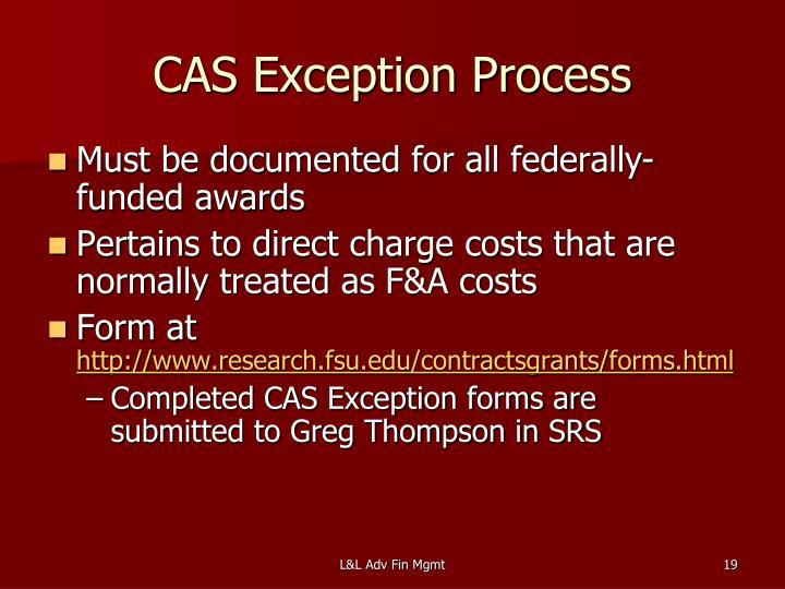 CAS Exception Process