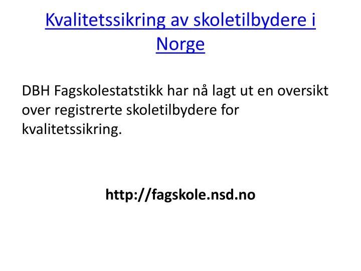 Kvalitetssikring av skoletilbydere i Norge