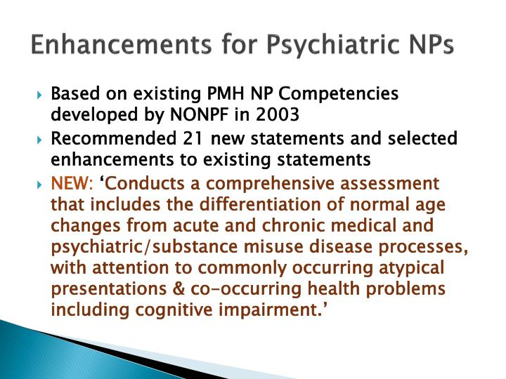 Enhancements for Psychiatric NPs