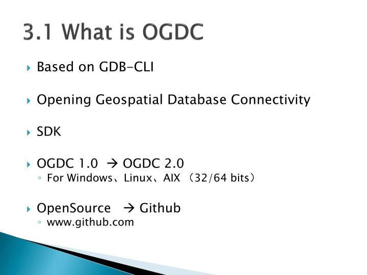 3.1 What is OGDC