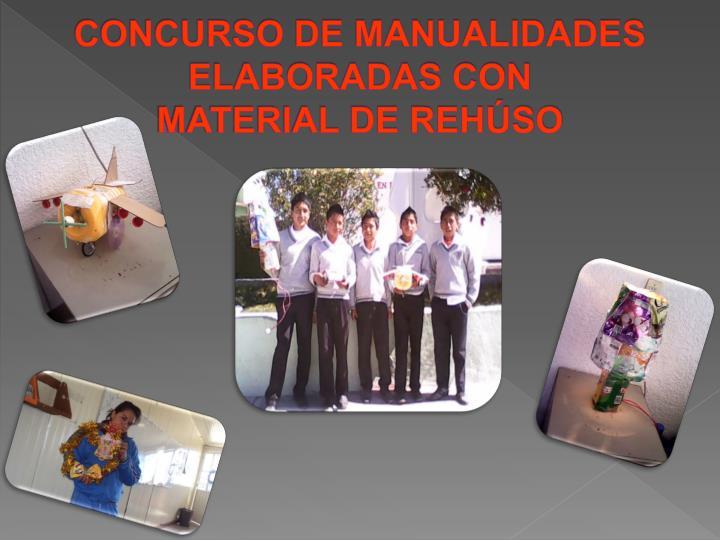CONCURSO DE MANUALIDADES ELABORADAS CON