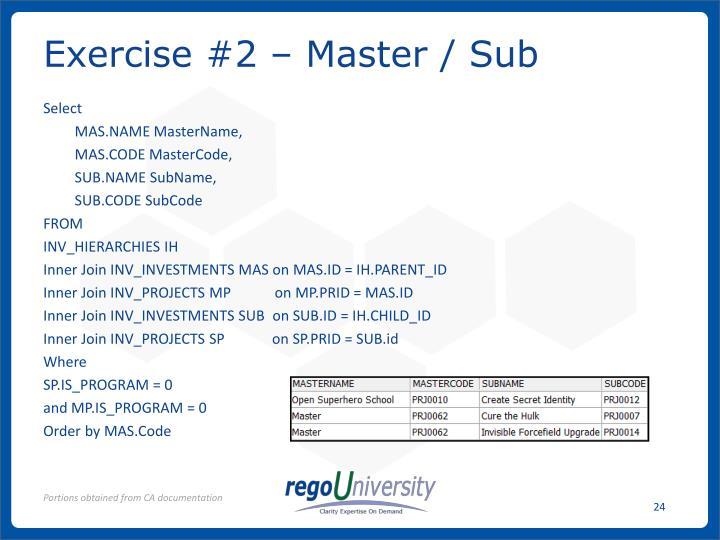 Exercise #2 – Master / Sub