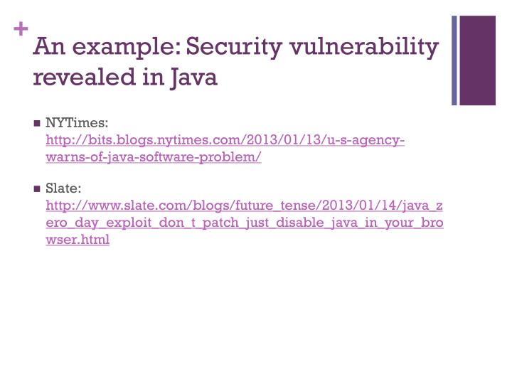 An example: Security vulnerability revealed in Java