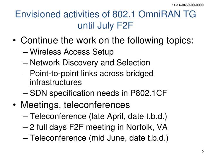 Envisioned activities of 802.1 OmniRAN TG
