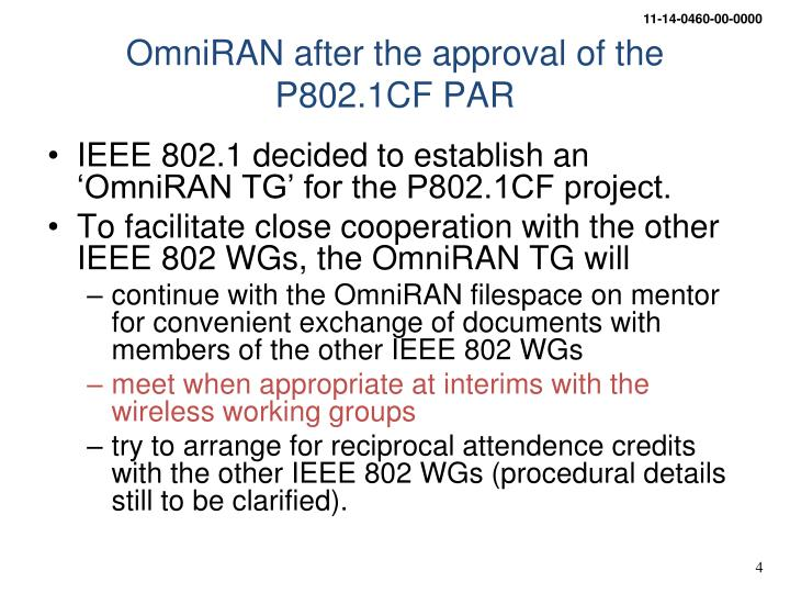 OmniRAN after the approval of the P802.1CF PAR