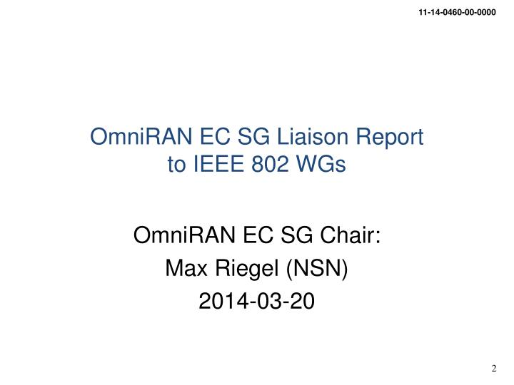 Omniran ec sg liaison report to ieee 802 wgs
