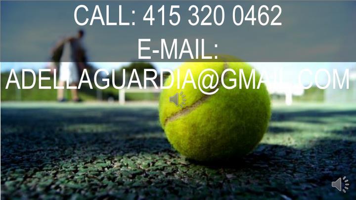 CALL: 415 320 0462