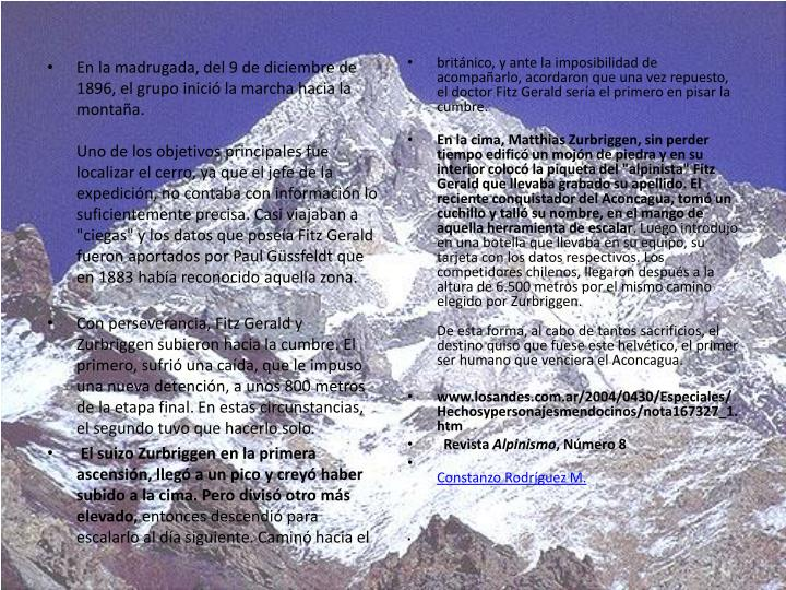 En la madrugada, del 9 de diciembre de 1896, el grupo inició la marcha hacia la montaña.