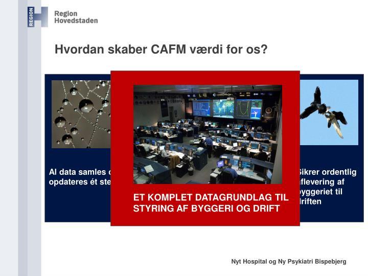 Hvordan skaber CAFM værdi for os?