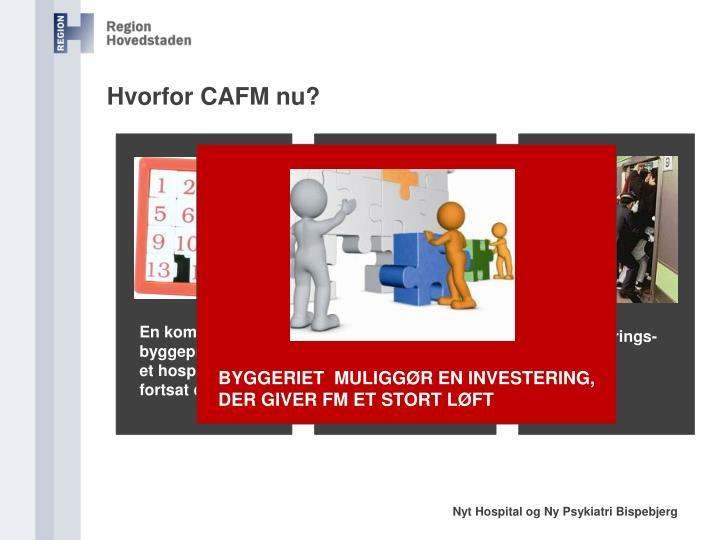 Hvorfor CAFM nu?