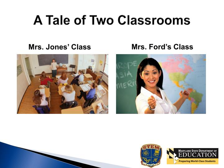 A Tale of Two Classrooms