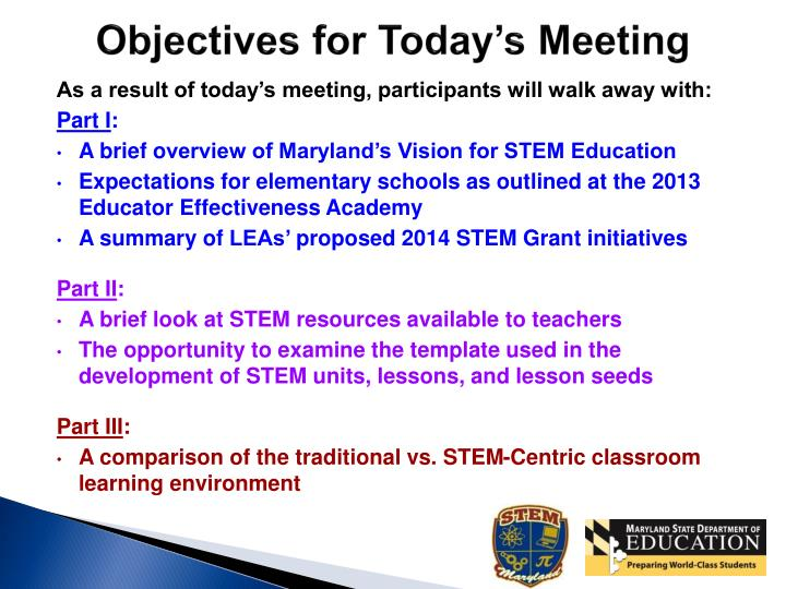 Objectives for today s meeting