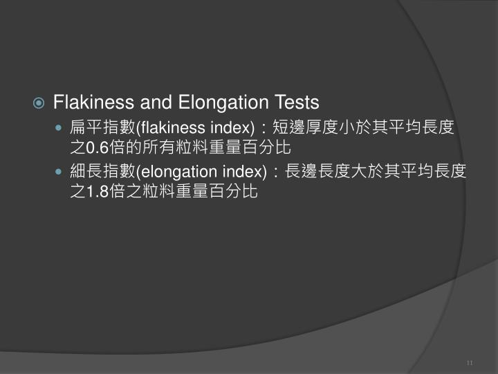 Flakiness and Elongation Tests