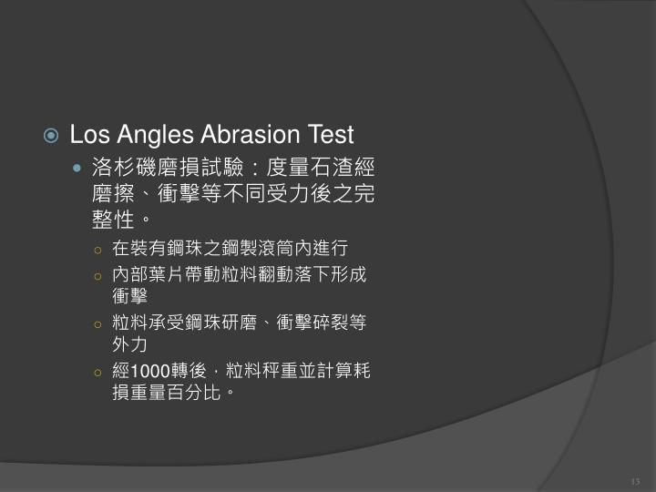 Los Angles Abrasion Test