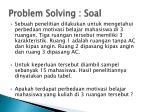 problem solving soal