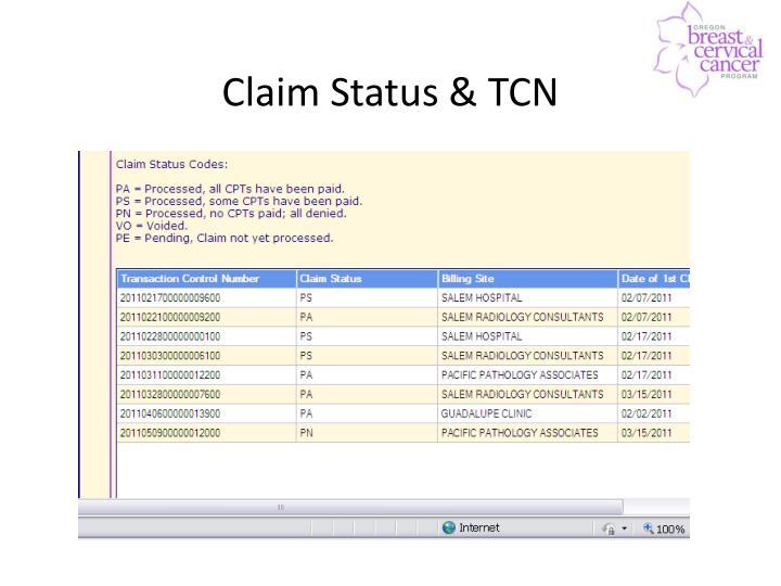 Claim Status & TCN